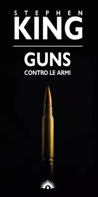 Guns contro le armi
