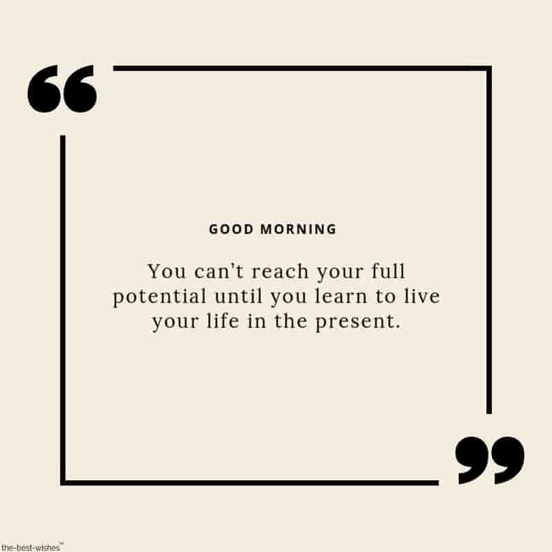 good morning present quote