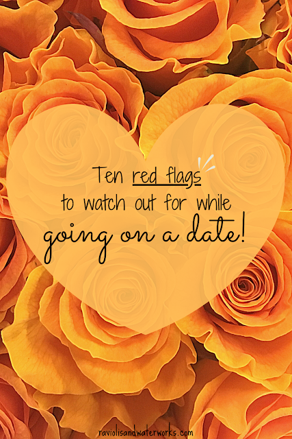 reg flags in a relationship; red flags on a date; sign that a person isn't right for you