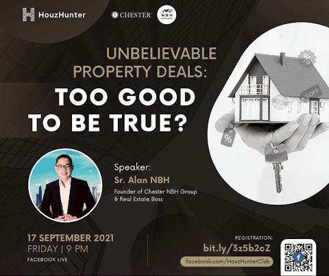 HouzHunter: Unbelievable Property Deals, Too Good To Be True?