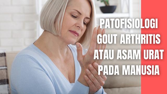 "Patofisiologi Gout Arthritis atau Asam Urat Pada Manusia Dalam keadaan normal, kadar asam urat di dalam darah pada pria dewasa kurang dari 7 mg/dl, dan pada wanita kurang dari 6 mg/dl. Apabila konsentrasi asam urat dalam serum lebih besar dari 7 mg/dl dapat menyebabkan penumpukan kristal monosodium urat.   Serangan gout tampaknya berhubungan dengan peningkatan atau penurunan secara mendadak kadar asam urat dalam serum. Jika kristal asam urat mengendap dalam sendi, akan terjadi respon inflamasi dan diteruskan dengan terjadinya serangan gout.   Dengan adanya serangan yang berulang – ulang, penumpukan kristal monosodium urat yang dinamakan thopi akan mengendap dibagian perifer tubuh seperti ibu jari kaki, tangan dan telinga. Akibat penumpukan Nefrolitiasis urat (batu ginjal) dengan disertai penyakit ginjal kronis.  Penurunan urat serum dapat mencetuskan pelepasan kristal monosodium urat dari depositnya dalam tofi (crystals shedding). Pada beberapa pasien gout atau dengan hiperurisemia asimptomatik kristal urat ditemukan pada sendi metatarsofalangeal dan patella yang sebelumnya tidak pernah mendapat serangan akut.   Dengan demikian, gout dapat timbul pada keadaan asimptomatik. Terdapat peranan temperatur, pH, dan kelarutan urat untuk timbul serangan gout. Menurunnya kelarutan sodium urat pada temperatur lebih rendah pada sendi perifer seperti kaki dan tangan, dapat menjelaskan mengapa kristal monosodium urat diendapkan pada kedua tempat tersebut.   Predileksi untuk pengendapan kristalmonosodium urat pada metatarsofalangeal-1 (MTP-1) berhubungan juga dengan trauma ringan yang berulang-ulang pada daerah tersebut.    Nah itu dia bahasan dari patofisiologi gout arthritis atau asam urat pada manusia, melalui bahasan di atas bisa diketahui mengenai patofisiologi gout arthritis atau asam urat pada manusia. Mungkin hanya itu yang bisa disampaikan di dalam artikel ini, mohon maaf bila terjadi kesalahan di dalam penulisan, dan terimakasih telah membaca artikel ini.""God Bless and "