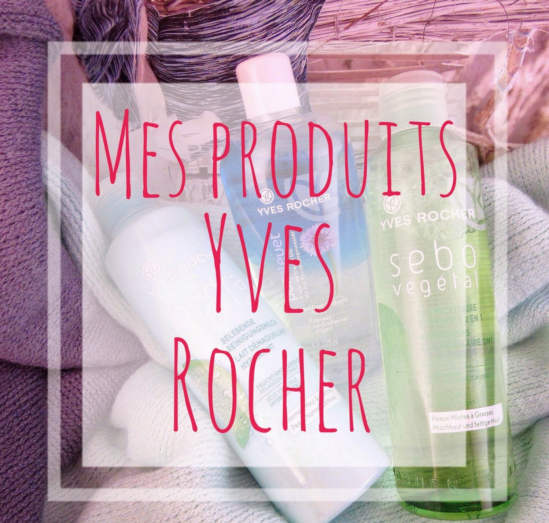 http://www.monjoliecocon.com/2015/01/beaute-mes-produits-yves-rocher.html