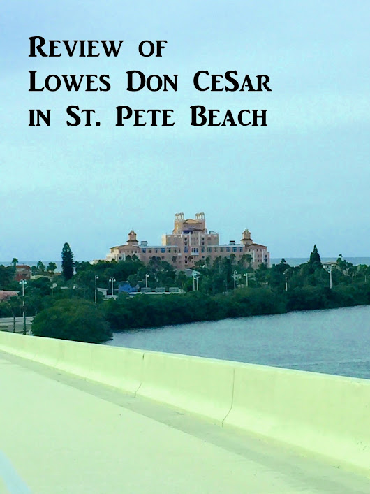 Loews Don CeSar Hotel Review in St. Pete Beach, FL