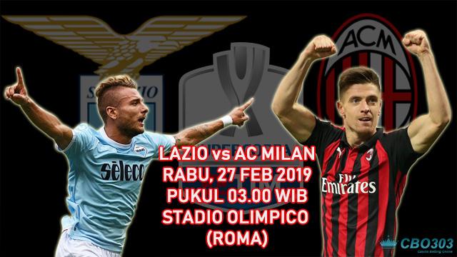 Prediksi Tepat Semifinal Coppa Italia Antara Lazio vs AC Milan (27 Februari 2019)