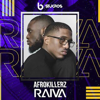 Afrokillerz - Raiva ( 2020 ) [DOWNLOAD]