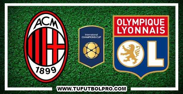Ver Milan vs Olympique de Lyon EN VIVO Por Internet Hoy 24 de Julio 2017
