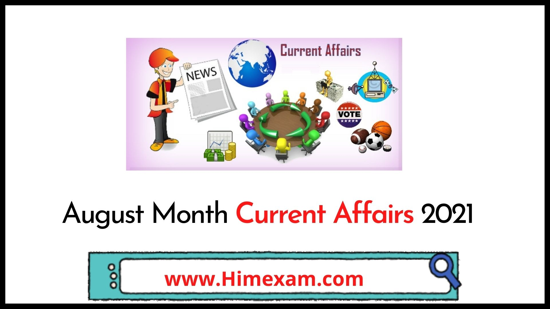 August Month Current Affairs 2021