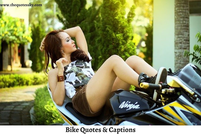 251+ Bike Quotes & Captions For Bike Lovers [ 2021 ]