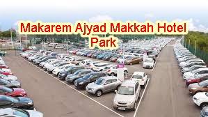 Makarem Ajyad Makkah Hotel Park - car parking