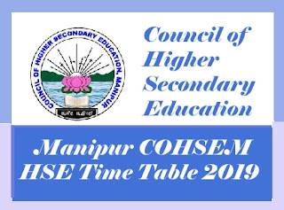 Manipur Board HSE Routine 2019, Manipur Board 12th Routine 2019, COHSEM 12th Exam Routine 2019