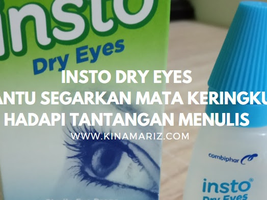 INSTO Dry Eyes Bantu Segarkan Mata Keringku Hadapi Tantangan Menulis