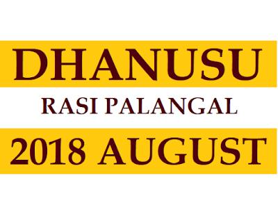 Dhanusu Rasi Phalalu 2018 August