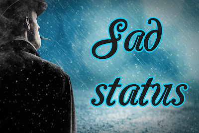 Sad whatsapp status | free images download