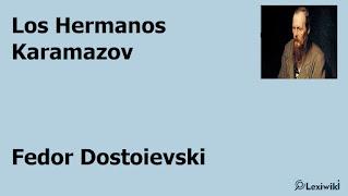 Los Hermanos Karamazov     Fedor Dostoievski
