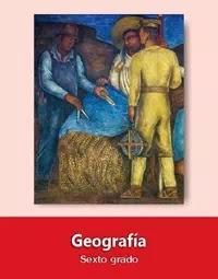 Libro de texto  Geografía Sexto grado 2019-2020