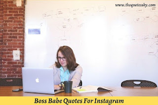 151+ Boss Babe Quotes For Instagram [ 2021 ] Also Babe Captions
