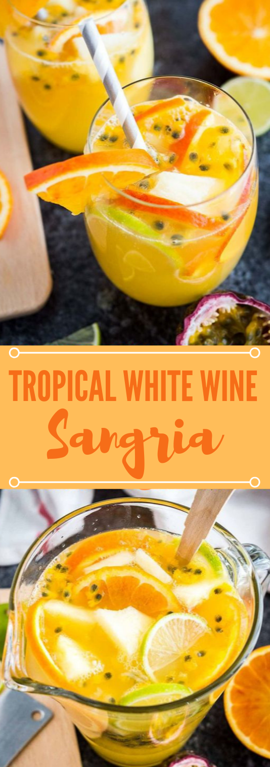 TROPICAL WHITE WINE SANGRIA #healthydrink #sangria #tropical #party #smoothie