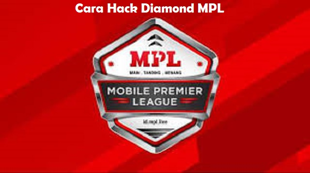 Cara Hack Diamond MPL