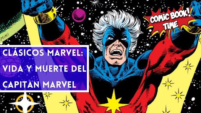 """Clásicos Marvel: """"Vida y Muerte del Capitán Marvel"""" de Jim Starlin y Mike Friedrich"""