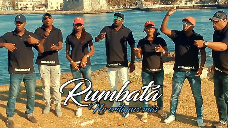 Rumbatá - ¨No critiques más¨ - Videoclip. Portal Del Vídeo Clip Cubano