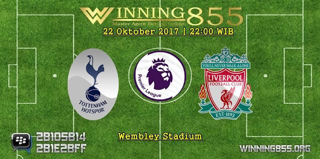 Prediksi Bola Tottenham vs Liverpool 22 Oktober 2017