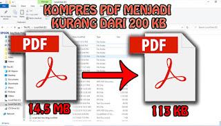 Cara Kompres File PDF Menjadi Kurang dari 200 Kb