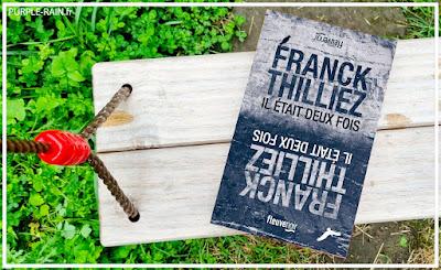 Livre PurpleRain - Il était deux fois • Franck Thilliez