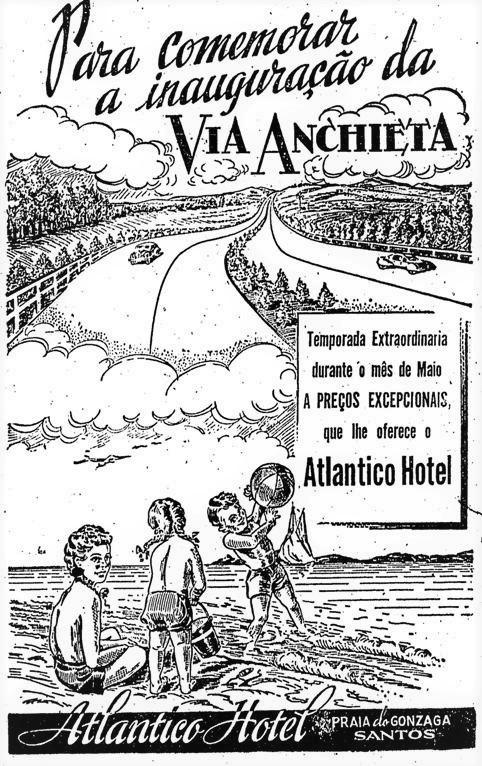 Propaganda antiga de 1947 promovendo o Atlântico Hotel junto ao lançamento da Via Anchieta
