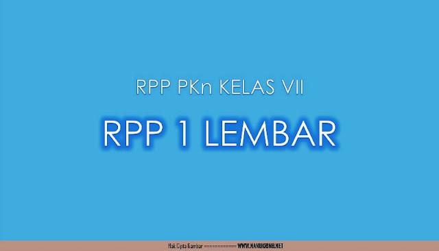 Unduh RPP 1 Lembar Mapel PKn Kelas VII SMP