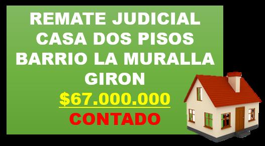 REMATE CASA LA MURALLA GIRON SANTANDER COLOMBIA