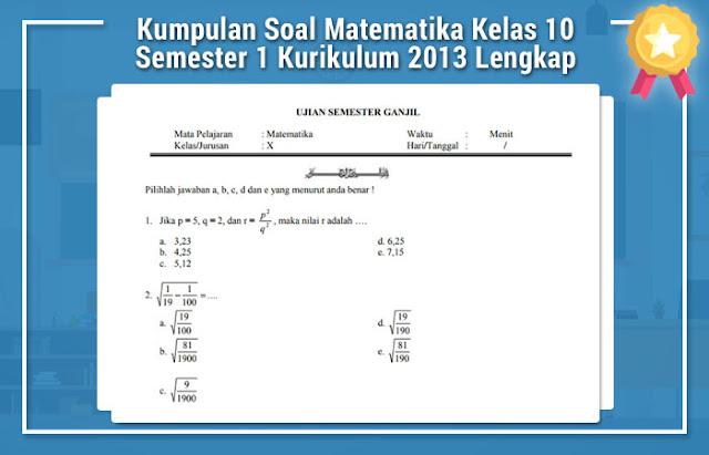 Kumpulan Soal Matematika Kelas 10 Semester 1 Kurikulum 2013 Lengkap
