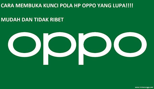 cara-membuka-kunci-pola-hp-oppo-lupa-password