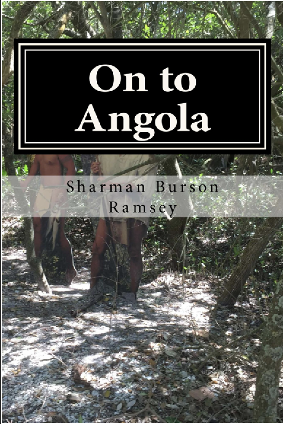 ON TO ANGOLA: RACE TO FREEDOM