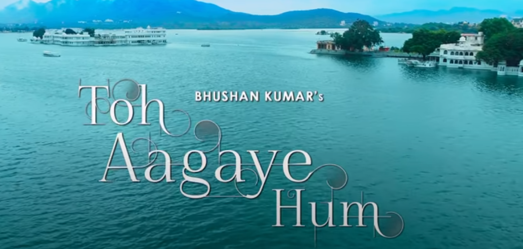 Toh Aagaye Hum - Hindi Lyrics