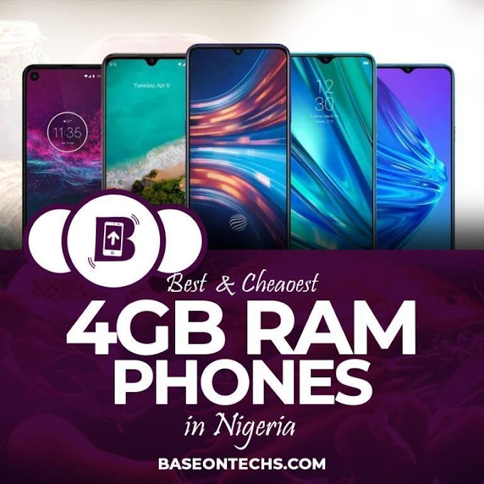 17+ Best & Cheapest 4GB RAM Phones In Nigeria 2020