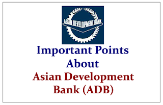 Important Points to know about Asian Development Bank (ADB)