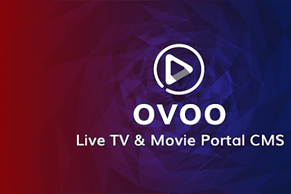Download OVOO v3.0.6 - Live TV & Movie Portal CMS with Unlimited TV-Series Nulled