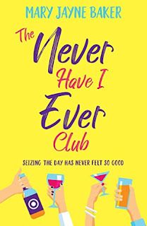 #BookReview: The Never Have I Ever Club by Mary Jayne Baker #NetGalley