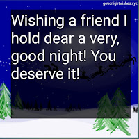 Top 50 Good Night Messages for Friends with Images- Goodnightwishes.xyz