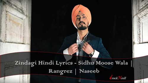 Zindagi-Hindi-Lyrics-Sidhu-Moose-Wala-Rangrez-Naseeb