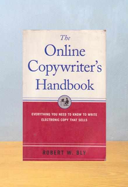 THE ONLINE COPYWRITER'S HANDBOOK, Robert W. Bly
