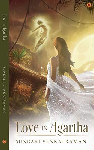Book: Love in Agartha by Sundari Venkatraman