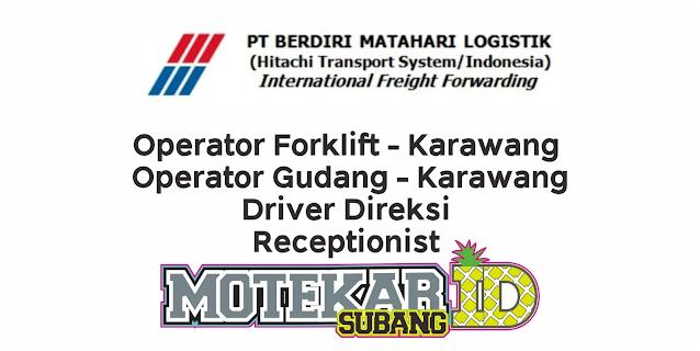 Lowongan Kerja PT Berdiri Matahari Logistik Februari 2021 - Motekar Subang