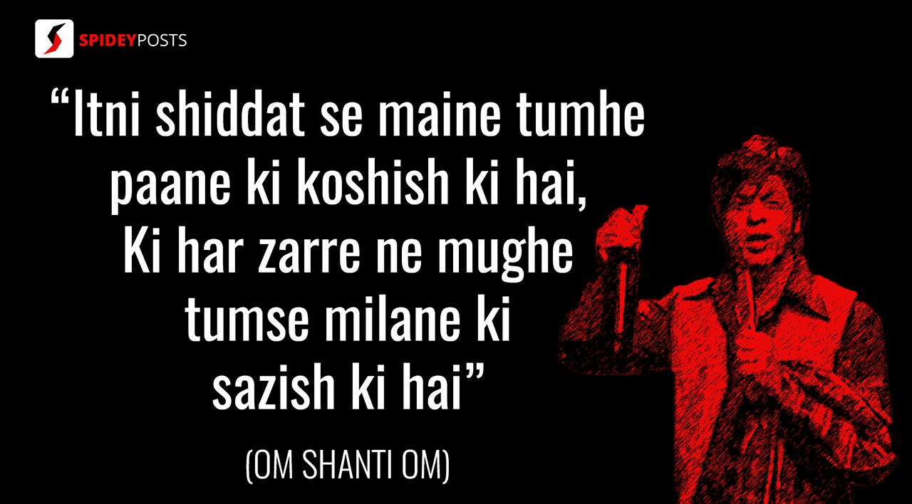 om shanti om - 10 best dialogues of Shah Rukh Khan
