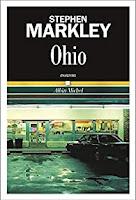 Stephen Markley  Ohio Albin Michel