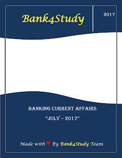 July Banking GK/Current Affairs in PDF 2017