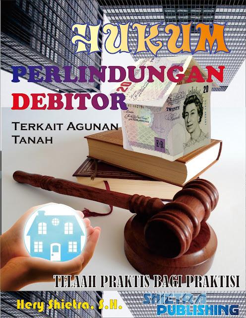 Hukum Perlindungan Debitor