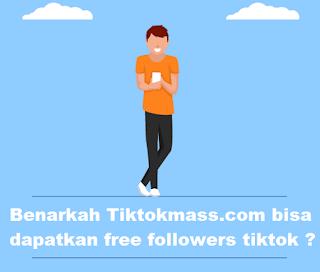 Tiktokmass.com | Benarkah Tiktokmass. com bisa dapatkan free followers tiktok