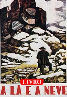 A Lã e a Neve, de Ferreira de Castro