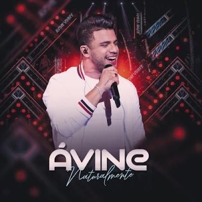 Avine Vinny - Naturalmente (Ao vivo) 2019
